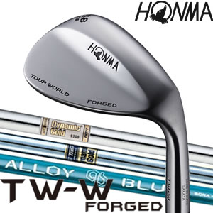 ホンマ 本間 ツアーワールド HONMA TOUR WORLD TW-W FORGED ウェッジ 【ダイナミックゴールド / AMT / ALLOYBLUE SORA】※2017年モデル