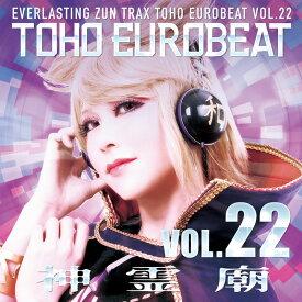 TOHO EUROBEAT VOL.22 神霊廟 -A-One-