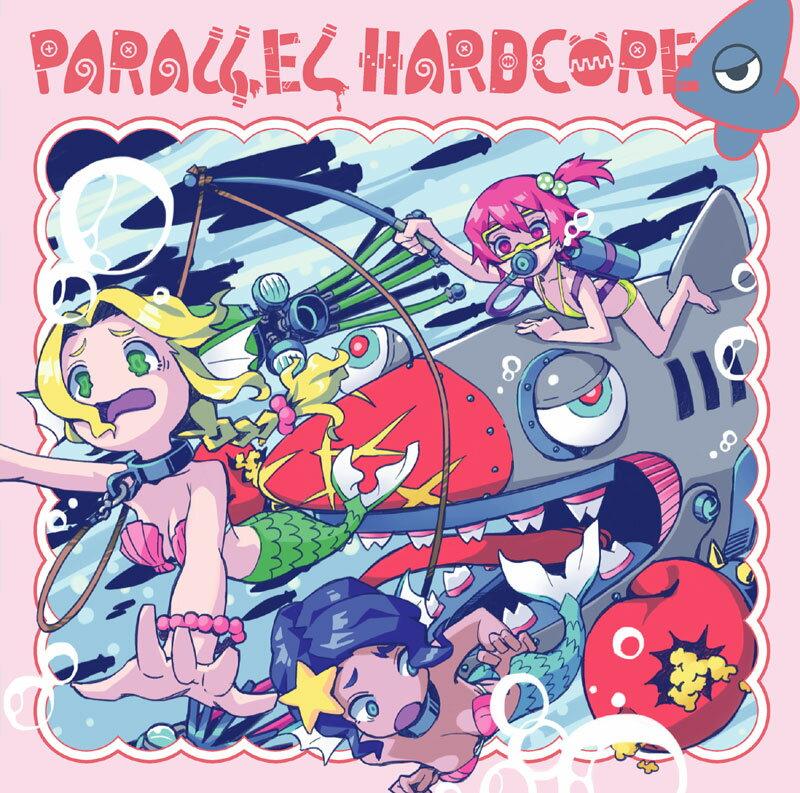 PARALLEL HARDCORE 4 -MOB SQUAD TOKYO-