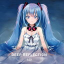 Deep Reflection -S.C.X-