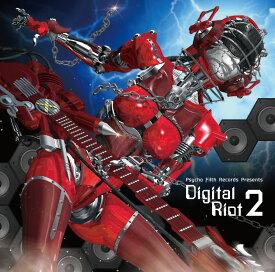 Digital Riot 2 -Psycho Filth Records-