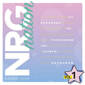 NRG nation VOL.1 -Eurobeat Union-