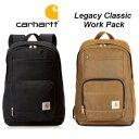 Carhartt Legacy Classic Work Pack カーハート バックパック リュック メンズ レディース ブラック ブラウン 通勤 通…