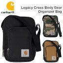 Carhartt Legacy Cross Body Gear Organizer Bag カーハート ショルダーバッグ ボディバッグ ブラック ブラウン カモ…