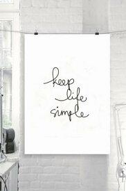 【予約/11月下旬入荷予定】THE MOTIVATED TYPE | KEEP LIFE SIMPLE | A3 アートプリント/ポスター【北欧 シンプル 白黒 インテリア】