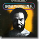 GROVER WASHINGTON JR. / ANTHOLOGY (2LP)