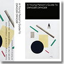 D∀NGER D∀NGER / A YOUNG PERSON'S GUIDE TO D∀NGER D∀NGER (TAPE)