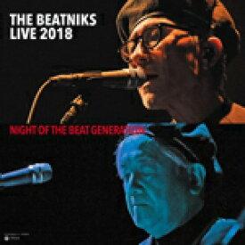 THE BEATNIKS / THE BEATNIKS LIVE 2018 NIGHT OF THE BEAT GENERATION (2LP)