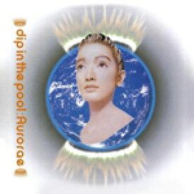 dip in the pool / AURORAE (LP)