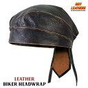 【送料無料!】日本未発売!米国直輸入!セール価格! ホットレザー [Brown Rub-Off Seam Leather Headwrap] ブラウン・ラブ・オフ・シーム・レザー・ヘッドラップ! 黒 ブラック 無地 本革 ヘルメットインナー バンダナ・インナーキャップ サイズフリー! バイクに!