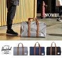 ハーシェル Herschel Supply ボストン NOVEL[39L] バック 旅行鞄 リュック ダッフルバック ノベル ボストンバック ハーシェルサプライ...