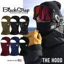 【5%還元店】フェイスマスク スノーボード バラクラバ Blackstrap / ブラックストラップ [ THE HOOD ] snowboard ski …