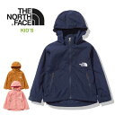 ノースフェイス キッズ アウター THE NORTH FACE [ NPJ21810 ] COMPACT JACKET コンパクトジャケット 子供服[0801]
