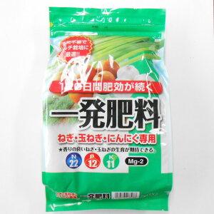 一発肥料 ねぎ・玉ねぎ・にんにく専用肥料 1kg 22-12-11 Mg2