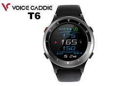 【◆】Voice Caddie 「T6」ボイスキャディ プレミアム ゴルフウォッチ T6 腕時計型 GPSゴルフナビ【2021年継続モデル】