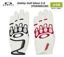 【◆】【今だからこそお値打ちに!】【FOS900230】オークリー ゴルフ グローブOakley Golf Glove 5.0 左手用【2020年最新モデル】