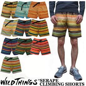 WILD THINGS SERAPE CLIMBING SHORT 全10色 ワイルドシングス インディアンブランケット ショートパンツ WILDTHINGS 【smtb-td】