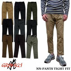 GRAMICCI NN-PANTS TIGHT FIT 8818-FDJ 全9色 グラミチ ストレッチ ニューナローパンツ タイトフィット クライミングパンツ スリム