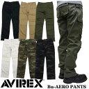 【AVIREX】アビレックス Bu-AERO PANTS 全6色 ベーシック エアロパンツ カーゴパンツ 6166112 6166113 軍パン ミリタ…