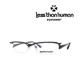 送料無料 【LESS THAN HUMAN】レスザン ヒューマン  メガネフレーム  672-2n4n  2020 グリーンメタリック