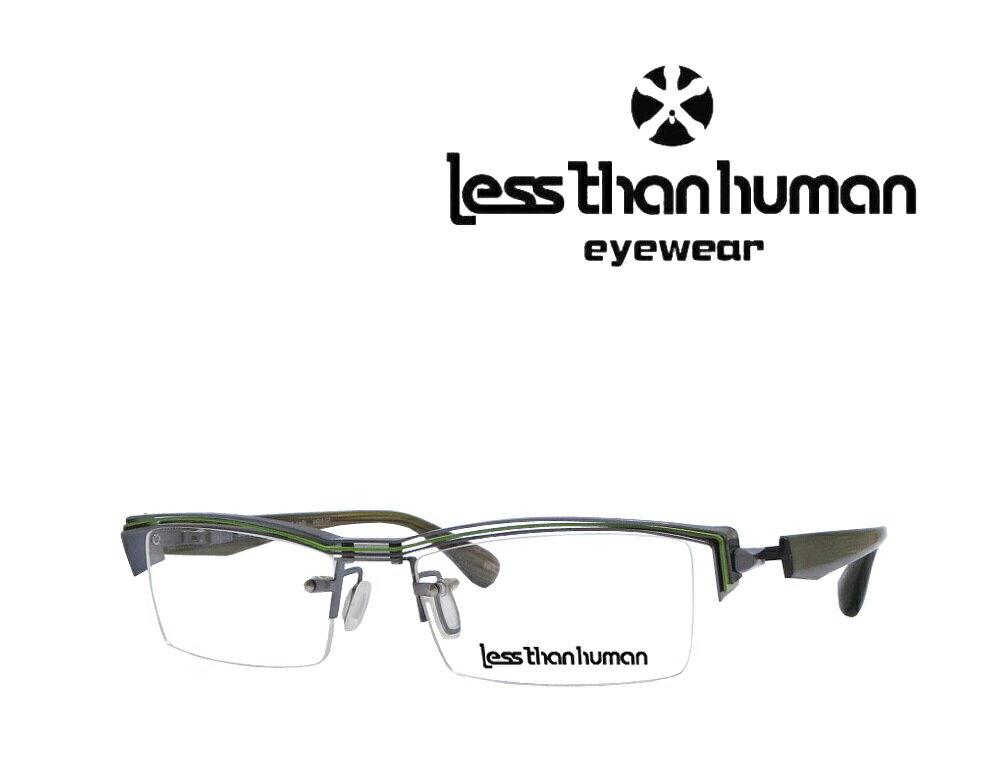 送料無料 【LESS THAN HUMAN】レスザン ヒューマン  メガネフレーム 1637-4m8r  89 グレー/グリーン