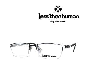 送料無料【LESS THAN HUMAN】レスザン ヒューマン   メガネフレーム  James.M  9589 マットブラック