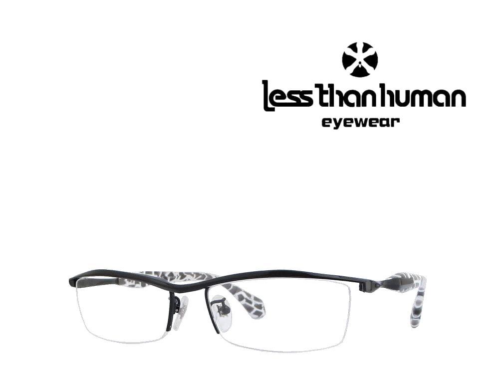 送料無料 【LESS THAN HUMAN】レスザン ヒューマン メガネフレーム 一網打尽  195BK  ブラック