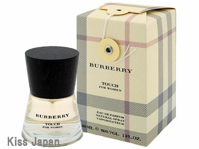 バーバリー BURBERRY タッチ フォーウーマン 30ml EDP SP 【香水】【あす楽対応商品】【ラッキーシール対応】