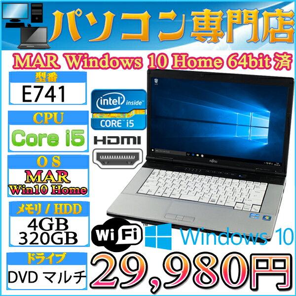 15.6型ワイド FMV製 E741 Core i5 2520M-2.5GHz メモリ4GB HDD320GB DVDドライブ 無線LAN付 MAR Windows10 Home 64bit済&プロダクトキー付【HDMI】【中古】【05P03Dec16】【1201_flash】