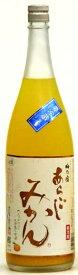 梅乃宿 あらごし みかん 1800ML 梅乃宿酒造(奈良県葛城市)