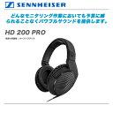 SENNHEISER ヘッドホン『HD200 PRO』『キャンペーン特価』『11月頭入荷分予約受付中』