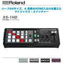 ROLANDマトリックス・スイッチャー『XS-1HD』 【全国配送料無料・代引き手数料無料!】