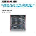 ALLEN & HEATH アナログミキサー『ZED-16FX』【代引き手数料無料!】