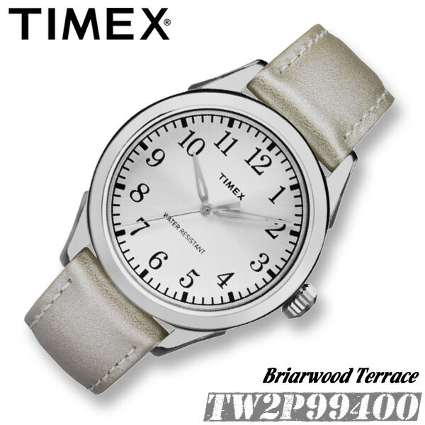 TIMEX【TW2P99400】Briarwood Terrace 40mm径 タイメックス ブライアーウッドテラス メンズ レディース ユニセックス クォーツ 腕時計 レザーベルト 銀 シルバー 並行輸入【新品】*送料無料*(北海道・沖縄は一部ご負担)