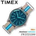 タイメックス TW2T25300 MK1 アルミニウム カリフォルニア メンズ 腕時計 レディース/ユニセックス MK1 Aluminum Cal…