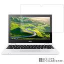 【送料無料】Acer Chromebook R 11 CB5-132T-A14N 2016年11月モデル 用 [N30] 【反射防止 マット】 液晶保護フィルム …