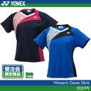【受注会限定品 在庫品】ヨネックス:YONEX ゲームシャツ 20379Y レディース 女性用 ゲームウェア ゲームシャツ バドミントン テニス バドミントンウ...