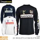 ブラックナイト black knight BK Tシャツ(bkロング 95 AW) T-9250 ユニ 男女兼用 ロングスリーブTシャツ バドミントン…