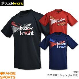 ブラックナイト Tシャツ BK Tシャツ(bk102) T-1102 ユニ 男女兼用 バドミントン テニス スカッシュ バドミントンTシャツ スポーツウェア