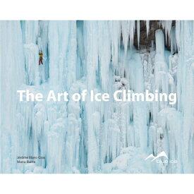 blue ice(ブルーアイス) アート オブ アイスクライミング 英訳本 BO02アウトドアギア 雑誌 書籍 実用書