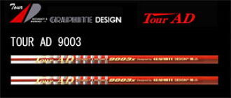 Graphite design TOUR AD 9003 TOUR AD P9003