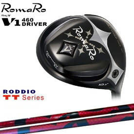 RomaRo/ロマロ/Ray V-V1-460 DRIVER/ドライバー/TT_Series/TT_シリーズ/RODDIO/ロッディオ/カスタムクラブ/代引NG