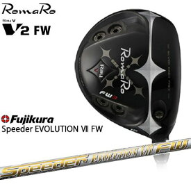 RomaRo/Ray V-V2-FW/ロマロ/フェアウェイウッド/Speeder_EVOLUTION_VII_FW(7)/スピーダーエボリューション/フジクラ/カスタムクラブ/代引NG