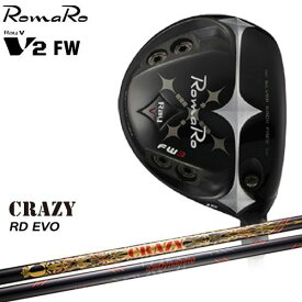 RomaRo/Ray V-V2-FW/ロマロ/フェアウェイウッド/RD_EVO(Royal_Decoration_EVO)/CRAZY/クレイジー/カスタムクラブ/代引NG