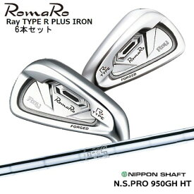 Romaro/ロマロ/Ray_TYPE_R_PLUS_IRON/タイプアールプラス/#5〜PW(6本セット)/N.S.PRO_950GH_HT/日本シャフト/OVDカスタム