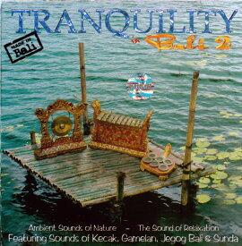 バリ島癒し&リラクゼーションCD『TRANQUILITY IN BALI2』バリ島のしじま☆メール便送料無料☆