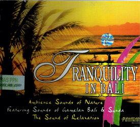 バリ島癒し&リラクゼーションCD『TRANQUILITY IN BALI』バリ島のしじま☆メール便送料無料☆