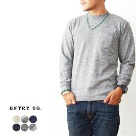 ENTRY SG [エントリーセスジー] PUEBLO [T161CBPL] プエブロ・ポケットTシャツ・長袖Tシャツ・とても着心地の良いTシャツ・ロンT・ロンティー  [MEN'S]