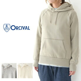 ◯PRE SALE 20%OFF◯ORCIVAL [オーチバル・オーシバル] W Vintage French Terry Pullover [RC-9008] ヴィンテージフレンチテリープルオーバー・裏毛・スウェット・パーカー・フード付・LADY'S