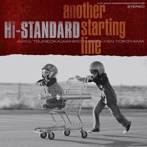 新品7インチ HI-STANDARD / ANOTHER STARTING LINE
